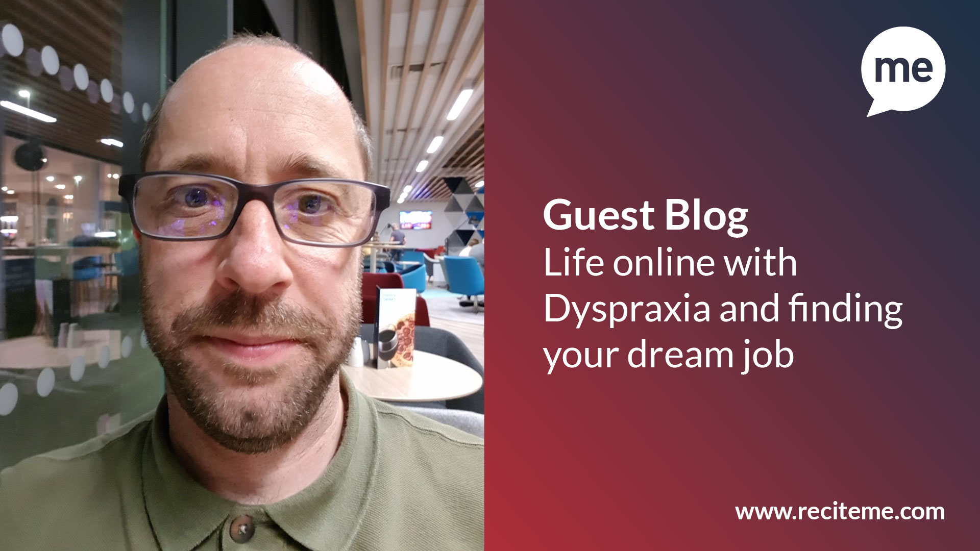 Life online with Dyspraxia and finding your dream job
