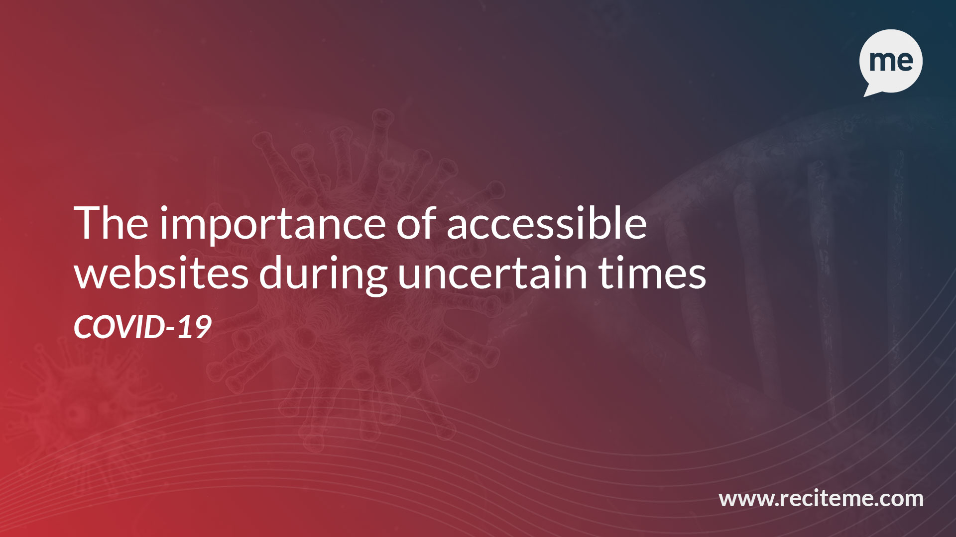 The importance of accessible websites during uncertain times
