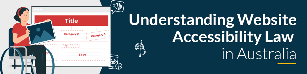 Understanding Website Accessibility Law in Australia