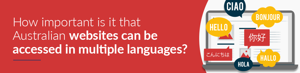 How important is it that Australian websites can be accessed in multiple languages?