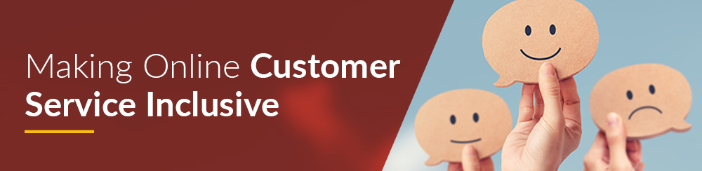 online customer service inclusive