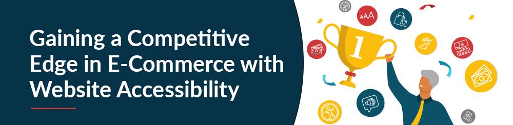E-Commerce Accessibility Competitive Edge