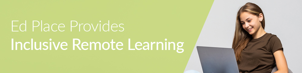 Edplace provides inclusive remote learning