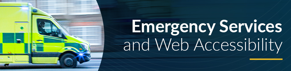 Emergency Services and Web Accessibility