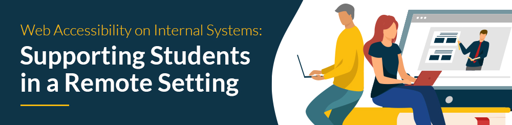 Web Accessibility on Internal Systems: Supporting Students in a Remote Setting